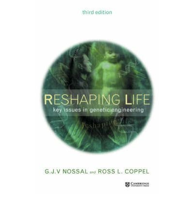 Download [(Reshaping Life: Key Issues in Genetic Engineering)] [Author: Sir Gustav J. V. Nossal] published on (December, 2002) ebook