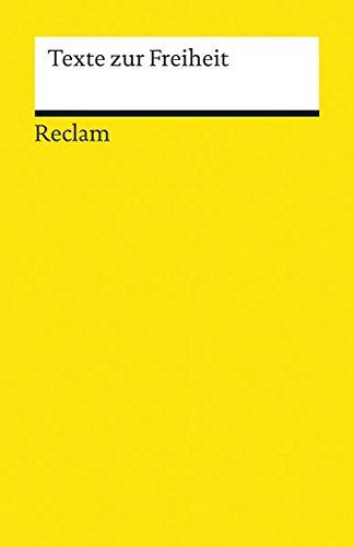 Texte zur Freiheit (Reclams Universal-Bibliothek)