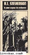 Le pourvoyeur de cadavres par Robert Louis Stevenson
