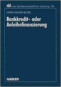 Bankkredit Oder Anleihefinanzierung Mark Wahrenburg border=