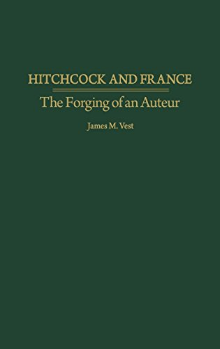 Hitchcock and France: The Forging of an Auteur