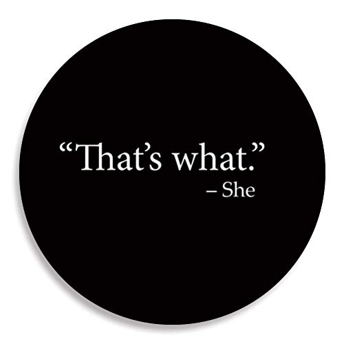 - Funny That's What She Said TWSS Button/Pin (2.25 inches)