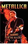 Metallica - Uncensored on the Record, Tom King, 1781581991