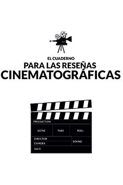 El cuaderno para las reseñas cinematográficas: Para amantes ...
