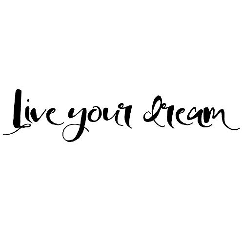 Live Your Dream Wall Sticker   Vinyl Wall Quote Decal   22 Inches Long   Die Cut Lettering Wall Art Sign   Inspirational Wall Decal   Motivational Wall Quotes