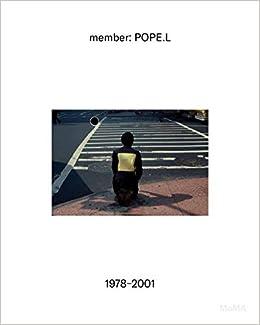 member:Pope.L- 1978-2001
