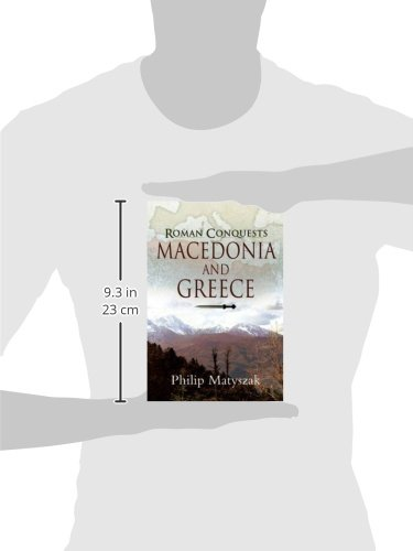 The Roman Conquests: Macedonia and Greece: Amazon.es: Philip Matyszak: Libros en idiomas extranjeros
