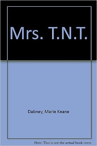 Amazon.com: Mrs. T.N.T: Marie Keane Dabney: Books