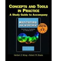 Supplement: Concepts and Tools in Practice: A Study Guide - Multicultural Law Enforcement: Strategie