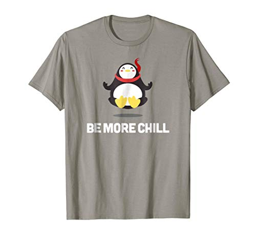 Be More Chill Funny Penguin Kawaii Anime T-Shirt