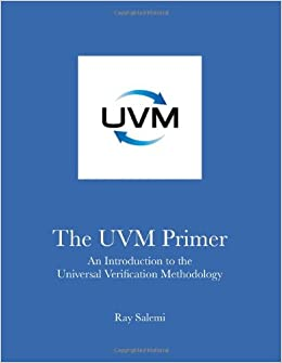 The UVM Primer: A Step-by-Step Introduction to the Universal