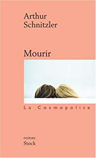 Mourir : roman, Schnitzler, Arthur