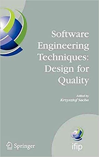 Software Engineering Techniques Design For Quality Edited By Krzysztof Sacha Published On October 2006 Krzysztof Sacha Amazon Com Books