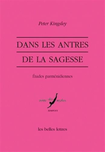Dans Les Antres de la Sagesse (Verite Des Mythes) (French Edition) by