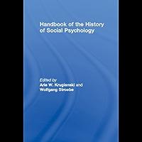 Handbook of the History of Social Psychology (English Edition)