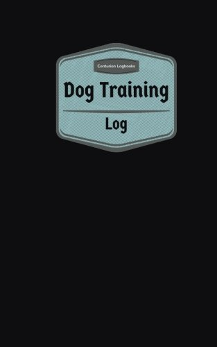 Dog Training Log (Logbook, Journal - 96 pages, 5 x 8 inches): Dog Training Logbook (Purple Cover, Small) (Centurion Logbooks/Record Books)