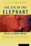 The Eye of the Elephant: An Epic Adventure in the African Wilderness 0395680905 Book Cover