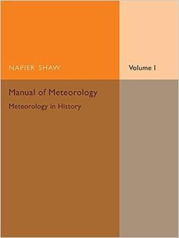 Book Manual of Meteorology: Volume 1, Meteorology in History