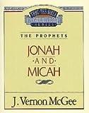 Jonah / Micah (Thru the Bible)