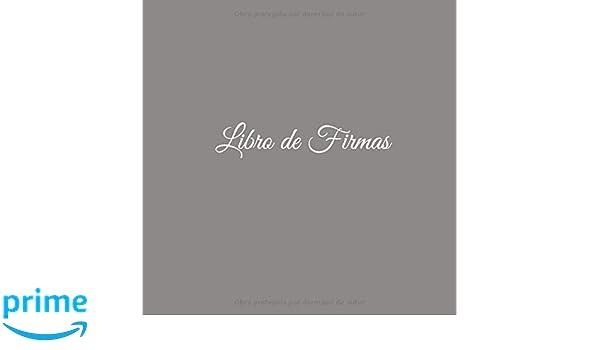 Libro de Firmas: Libro de Firmas para bodas eventos fiesta ...