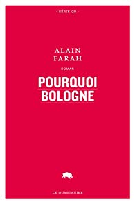 Pourquoi Boulogne par Alain Farah