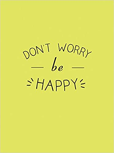 Dont Worry Be Happy Gift Book Amazoncouk Summersdale