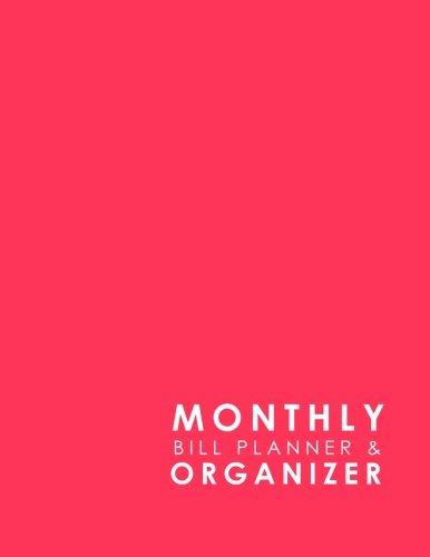 Download Monthly Bill Planner & Organizer: Bill Paying Calendar, Household Bills Template, College Student Budget Sheet, Organize Bills Book, Minimalist Pink Cover (Volume 20) pdf