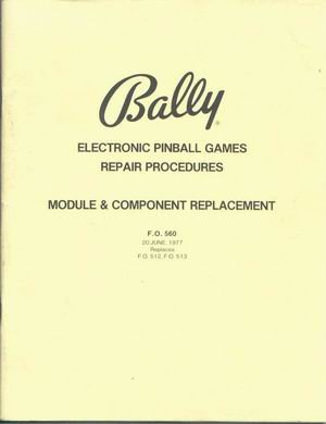 (Bally Electronic Pinball Games Repair Procedures (Module and Component Replacement) )
