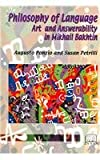 Philosophy of Language, Art and Answerability in Mikhail Bakhtin, Augusto Ponzio and Susan Petrilli, 1894508084