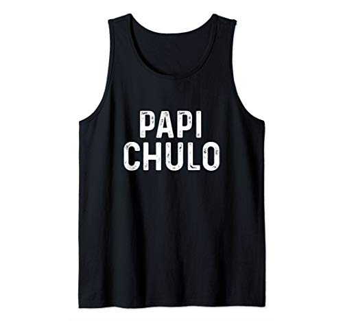 (Mens Papi Chulo Shirt, Cool Daddy Father's Day Spanish Gift Tank Top)
