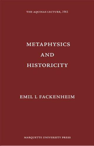 Metaphysics & Historicity (Aquinas Lecture 26)