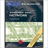 MCSA Guide to Managing a Microsoft Windows 2000 Network: Environment Exam 70-218 (MCSE/MCSA Guides)