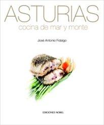 Descargar Libro Asturias, Cocina De Mar Y Monte José Antonio Fidalgo Sánchez