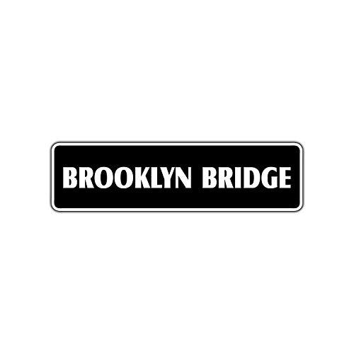 Nice Metal Road Sign Brooklyn Bridge New York tin Metal Novelty Gift Street Sign.12 x 8 inch Sign. ()