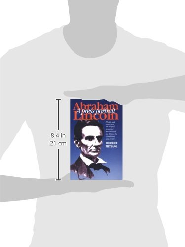 Abraham Lincoln: A Press Portrait (The North's Civil War) by Brand: Fordham University Press