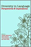 Diversity in Language : Perspectives and Implications, , 157586536X