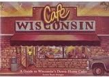 Cafe Wisconsin, Joanne R. Stuttgen, 1559711574