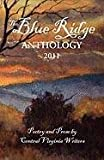 The Blue Ridge Anthology 2011, , 0984244972