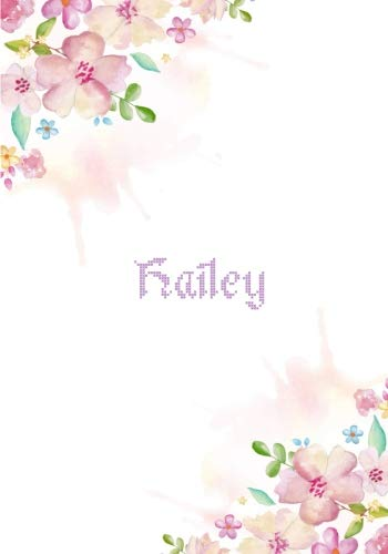 Hailey: 7x10 inches 110 Lined Pages 55 Sheet Floral Blossom Design for Woman, girl, school, college with Lettering Name,Hailey