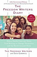 Freedom Writers Diary : How a Group of Teens Used the Power of the Pen to Wage a War Against Intolerance