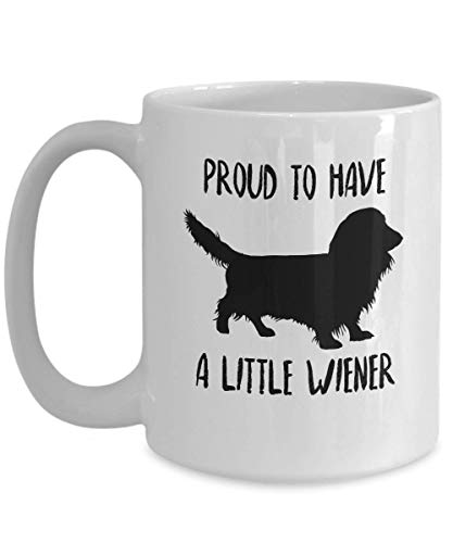 Long Haired Dachshund Mug - Proud To Have A Little Wiener - Funny Novelty Coffee Cup For Long Hair Doxie Lovers & Owners - Best Cute Christmas & Birthday Gift - Cookie Ceramic Jar Handbag