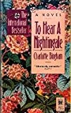 To Hear a Nightingale, Charlotte Bingham, 0804106274
