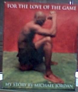 For the Love of the Game My Story By Michael Jordan 2-book Box Set (Jordan Game)