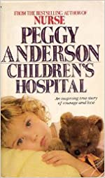 Book Children's Hospital by Peggy Anderson (1986-04-01)