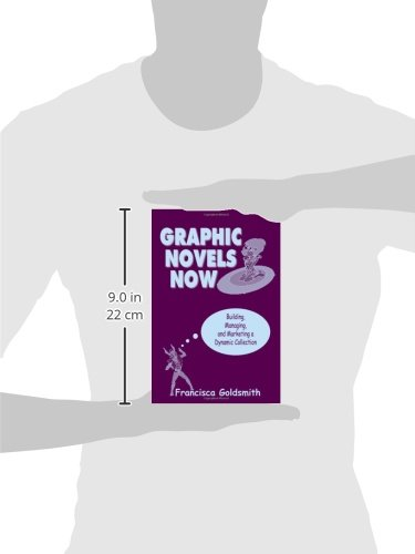 Graphic Novels Now: Building, Managing, and Marketing a Dynamic Collection by Brand: American Library Association