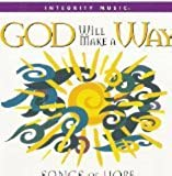 God Will Make A Way: Songs of Hope