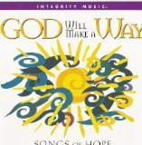 : God Will Make A Way: Songs of Hope