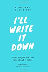 I'll Write it Down: A Two Way Chat Diary Paperback
