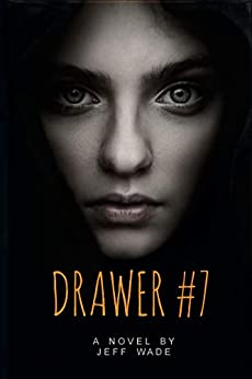 Drawer #7 by Jeff Wade ebook deal