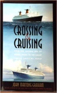 Crossing Cruising From The Golden Era Of Ocean Liners To The - Buying a cruise ship